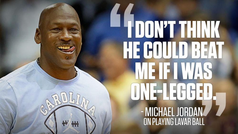 乔丹:我不认为老鲍尔能击败我 如果我只用一只腿的话